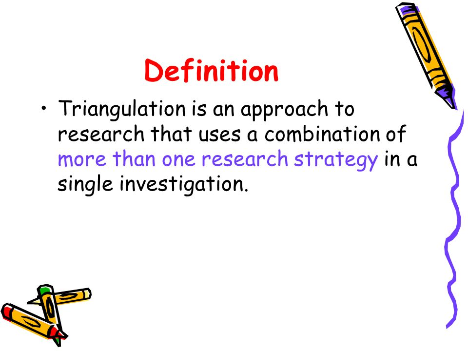 person triangulation Using person triangulation, researchers collect data from more than one level of person, that is, a set of individuals, groups, or collectives.