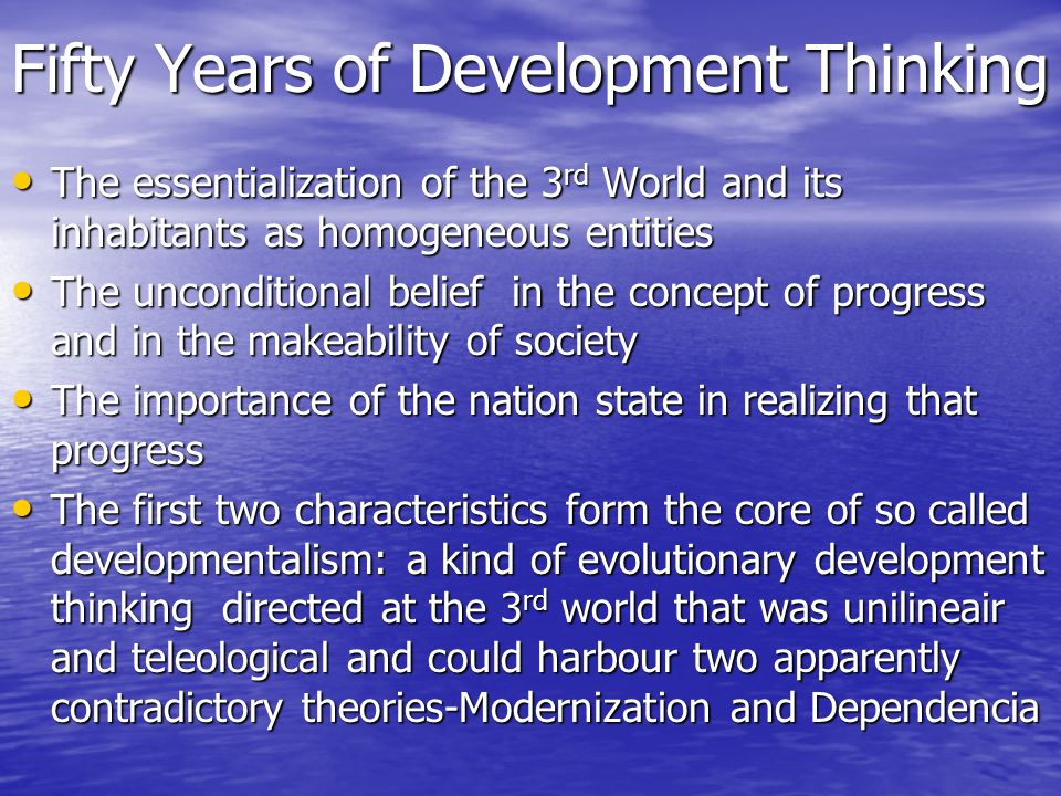 Fifty Years of Development Thinking- Contd.