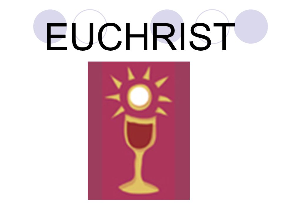 EUCHRIST