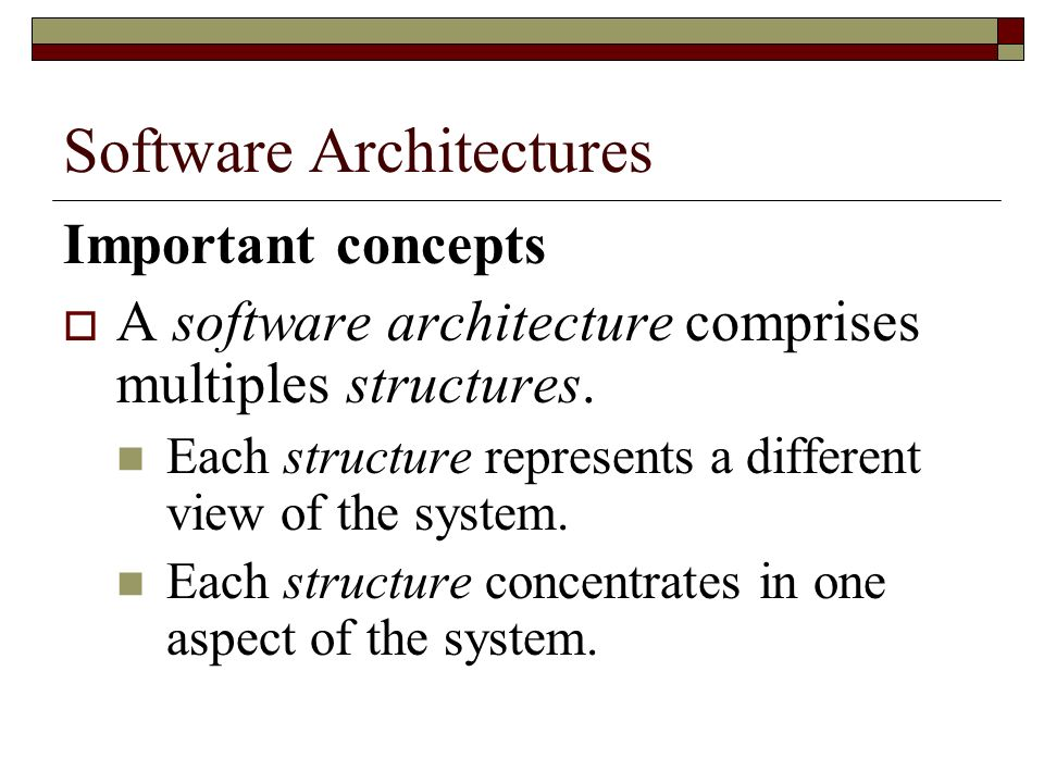 Kruchtens Approach Development view Shows how implementation elements are allocated to the development environment.