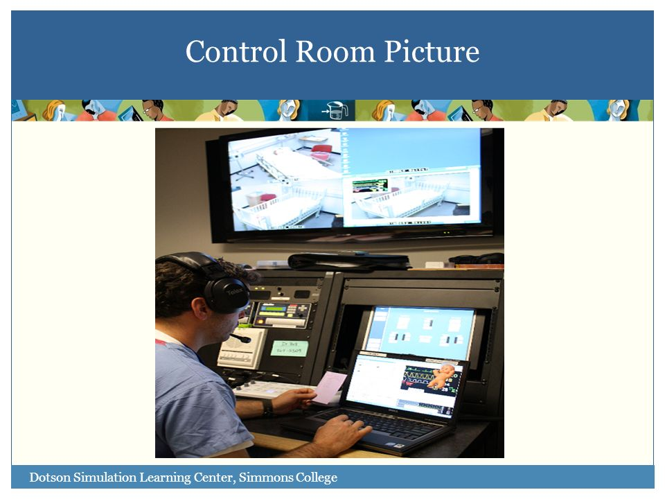 Dotson Simulation Learning Center, Simmons College Control Room Picture
