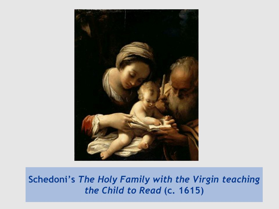 Schedonis The Holy Family with the Virgin teaching the Child to Read (c. 1615)