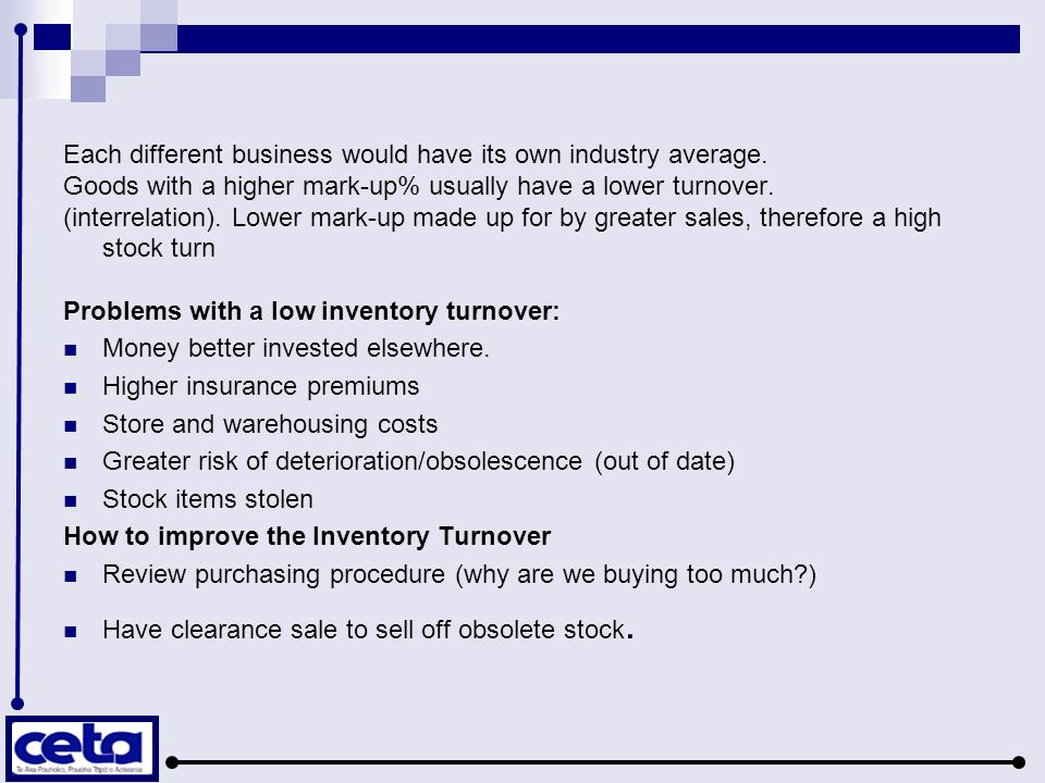 Each different business would have its own industry average. Goods with a higher mark-up% usually have a lower turnover. (interrelation). Lower mark-u