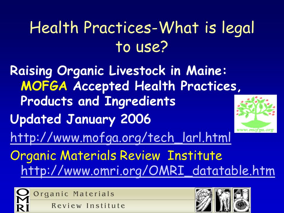 Health Practices-What is legal to use.