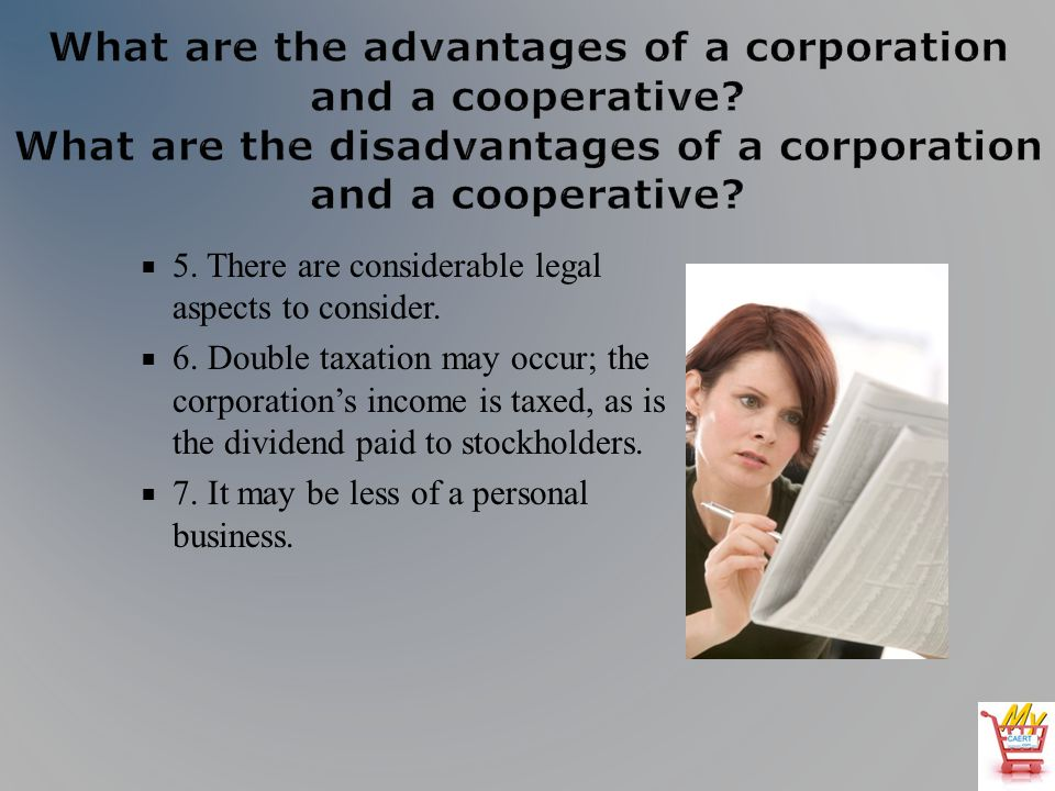 5. There are considerable legal aspects to consider.