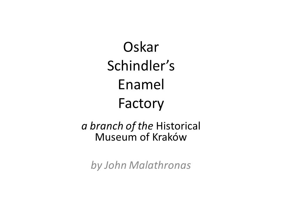 Oskar Schindlers Enamel Factory a branch of the Historical Museum of Kraków by John Malathronas