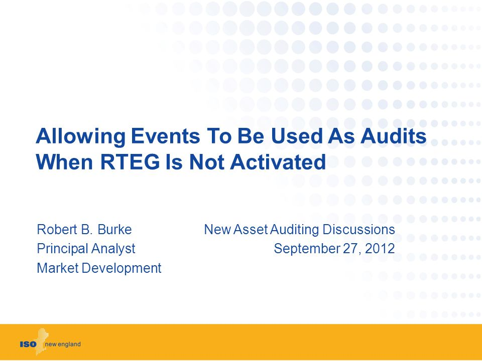 Allowing Events To Be Used As Audits When RTEG Is Not Activated Robert B.
