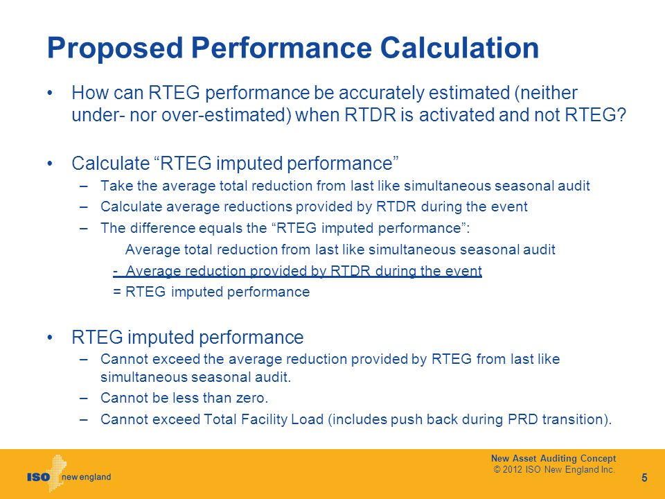Proposed Performance Calculation How can RTEG performance be accurately estimated (neither under- nor over-estimated) when RTDR is activated and not RTEG.