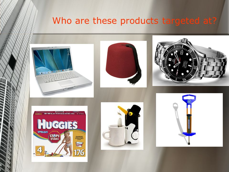 Who are these products targeted at?