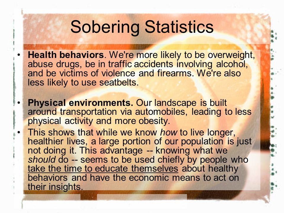 Sobering Statistics Health behaviors.