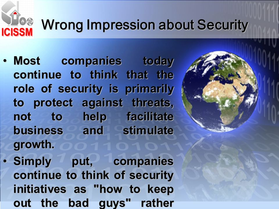 Those companies that do security well will be the organizations people choose to do business with.Those companies that do security well will be the organizations people choose to do business with.