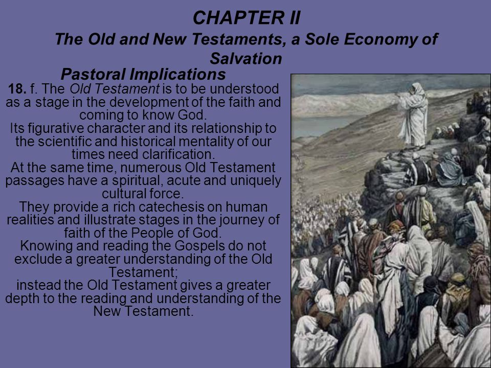 CHAPTER II The Old and New Testaments, a Sole Economy of Salvation Pastoral Implications 18.