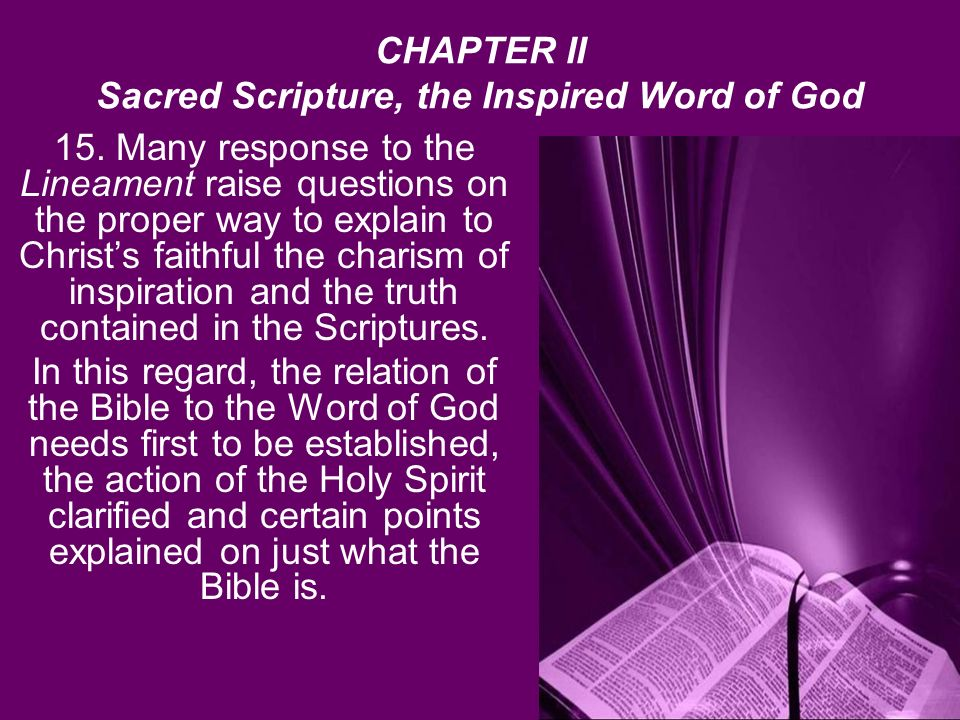 CHAPTER II Sacred Scripture, the Inspired Word of God 15.