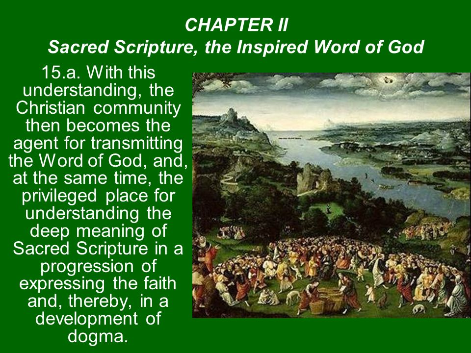 CHAPTER II Sacred Scripture, the Inspired Word of God 15.a.