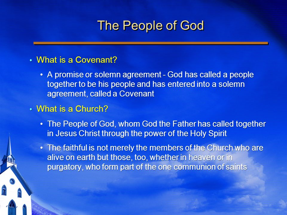 The People of God What is a Covenant. What is a Covenant.