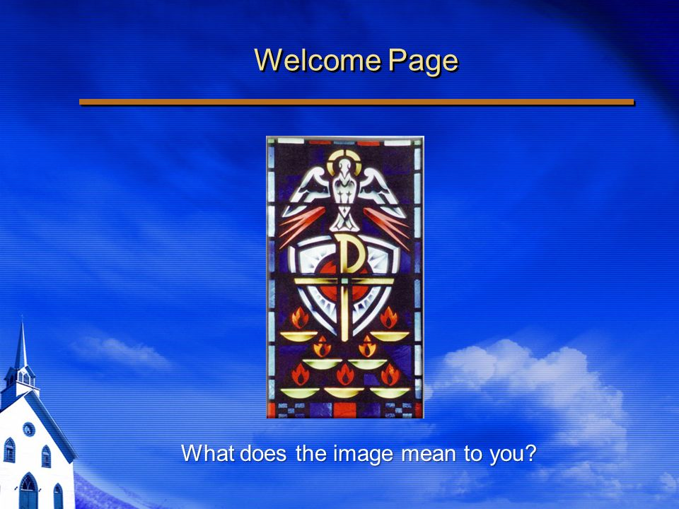 Welcome Page What does the image mean to you