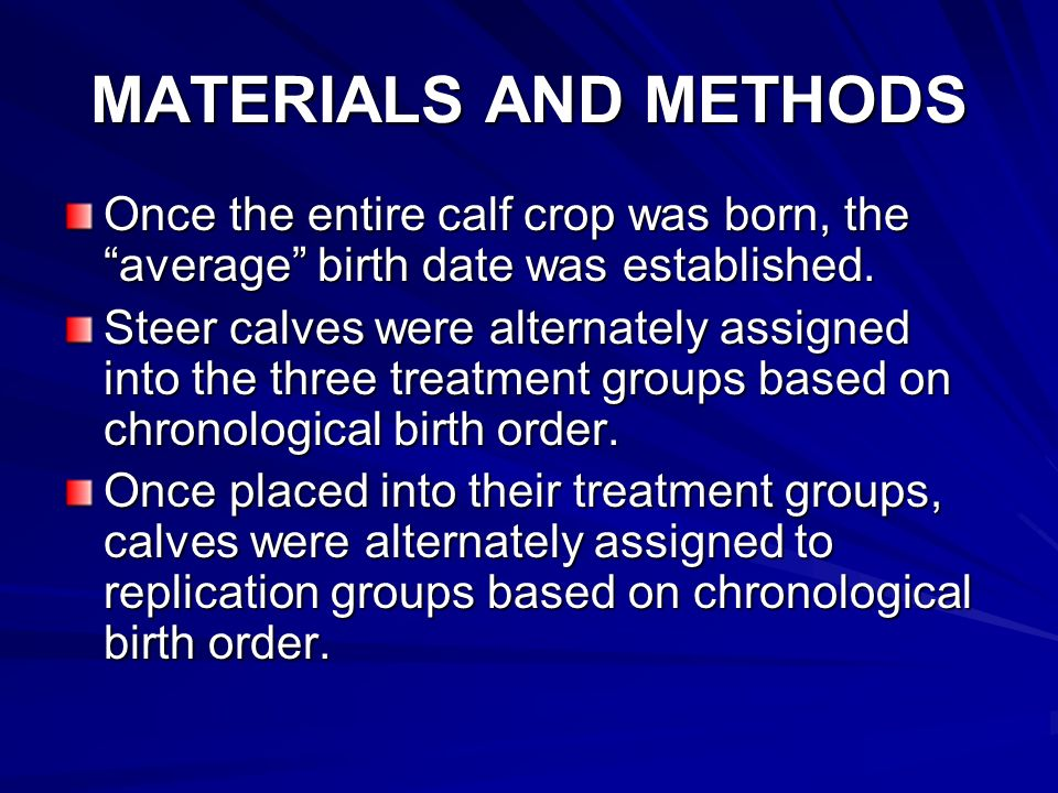 MATERIALS AND METHODS Once the entire calf crop was born, the average birth date was established.