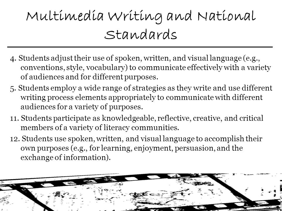 Multimedia Writing and National Standards 4.