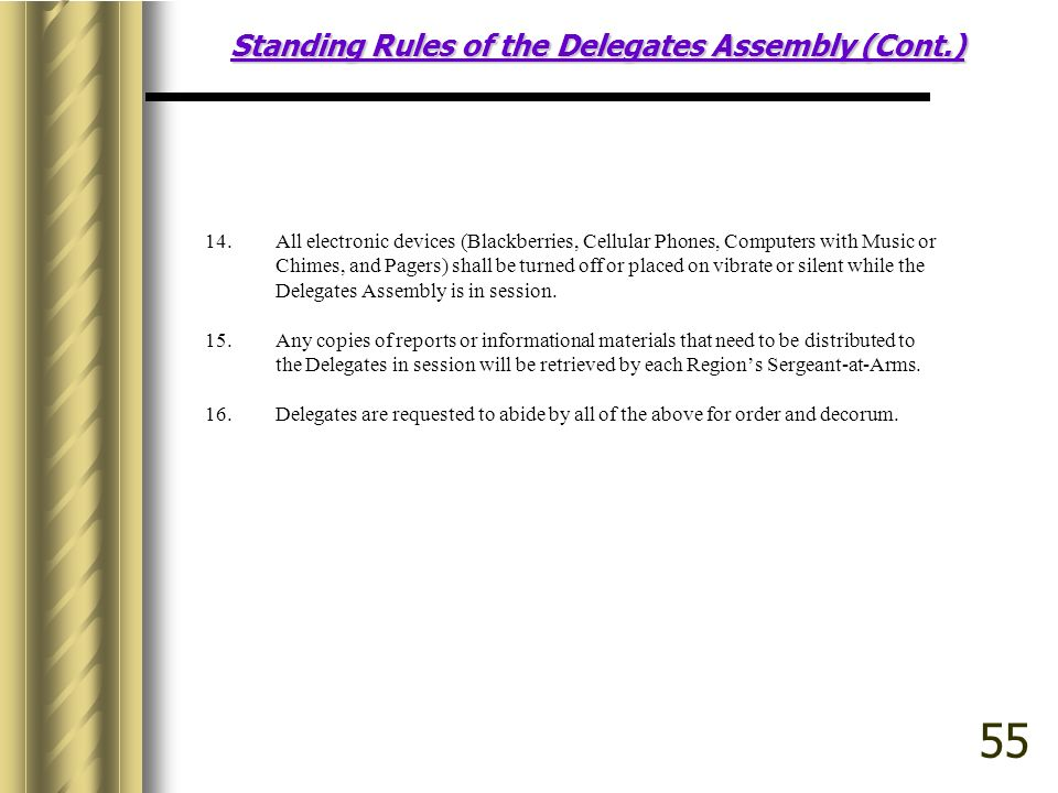 Standing Rules of the Delegates Assembly (Cont.) 14.