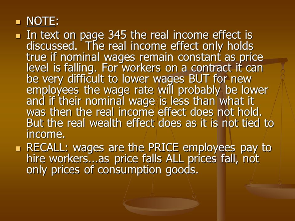 NOTE: NOTE: In text on page 345 the real income effect is discussed.