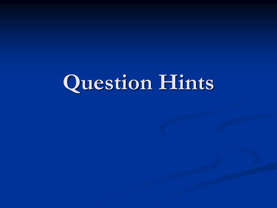 Question Hints