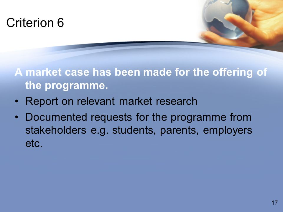 Criterion 6 A market case has been made for the offering of the programme.