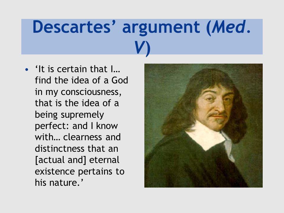 Descartes argument (Med.