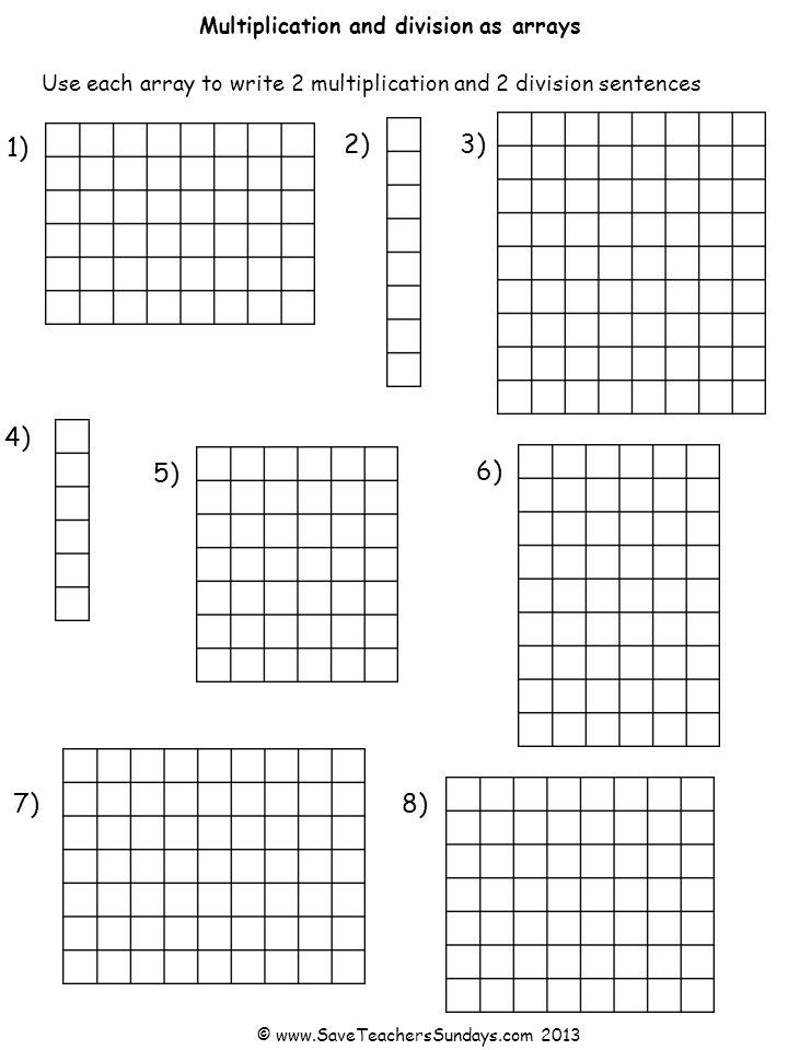 1) 8 X 7 7 X 8 56 ÷ 8 56 ÷ 7 2) 1 X 8 8 X 1 8 ÷ 1 8 ÷ 8 3) 8 X 9 9 X 8 72 ÷ 8 72 ÷ 9 4) 1 X 6 6 X 1 6 ÷ 1 6 ÷ 6 5) 6 X 7 7 X 6 42 ÷ 6 42 ÷ 7 7) 9 X 7 7 X 9 63 ÷ 9 63 ÷ 7 6) 6 X 9 9 X 6 54 ÷ 6 54 ÷ 9 8) 6 X 8 8 X 6 48 ÷ 6 48 ÷ 8 Multiplication and division as arrays Answers © www.SaveTeachersSundays.com 2013