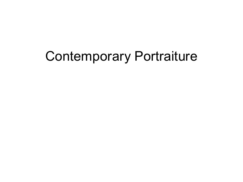 Contemporary Portraiture
