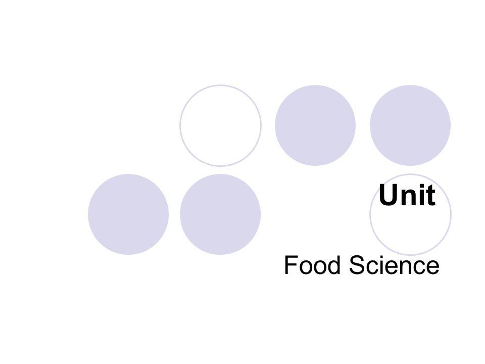 Unit Food Science