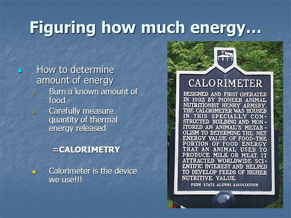 Units of Energy calorie calorie Thermal energy needed to raise the temp.