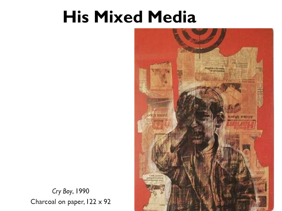 His Mixed Media Cry Boy, 1990 Charcoal on paper, 122 x 92