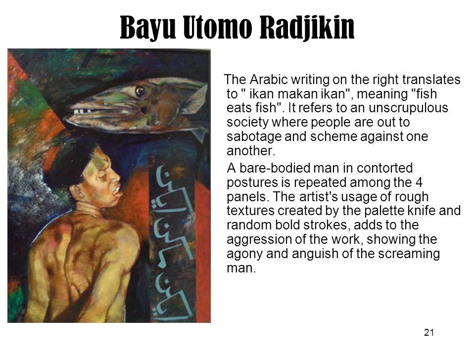 21 Bayu Utomo Radjikin The Arabic writing on the right translates to