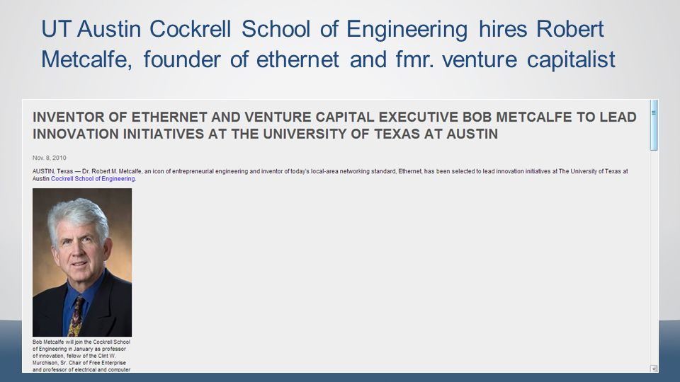 UT Austin Cockrell School of Engineering hires Robert Metcalfe, founder of ethernet and fmr.