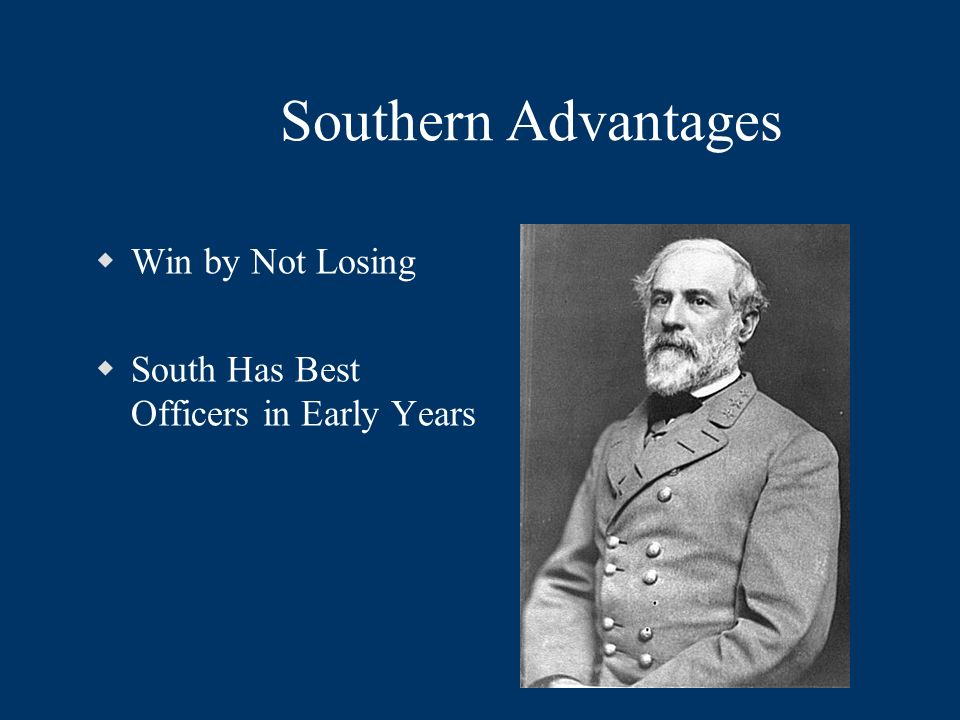 Southern Advantages Win by Not Losing South Has Best Officers in Early Years