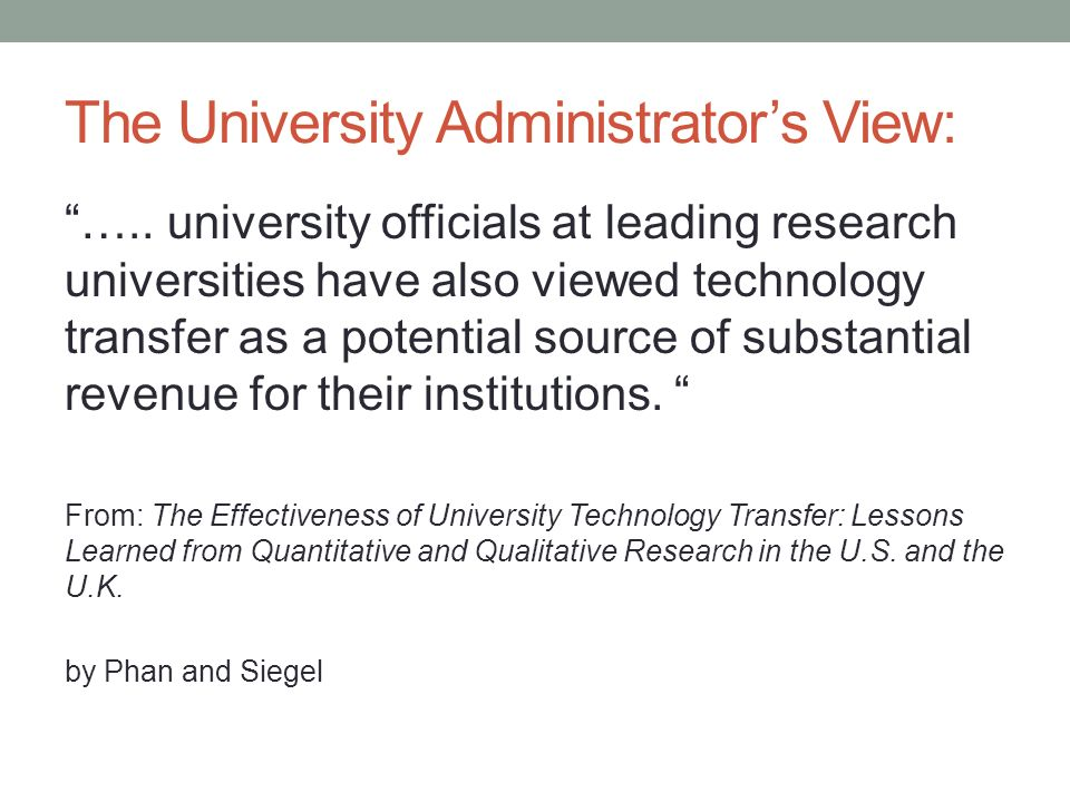The University Administrators View: …..