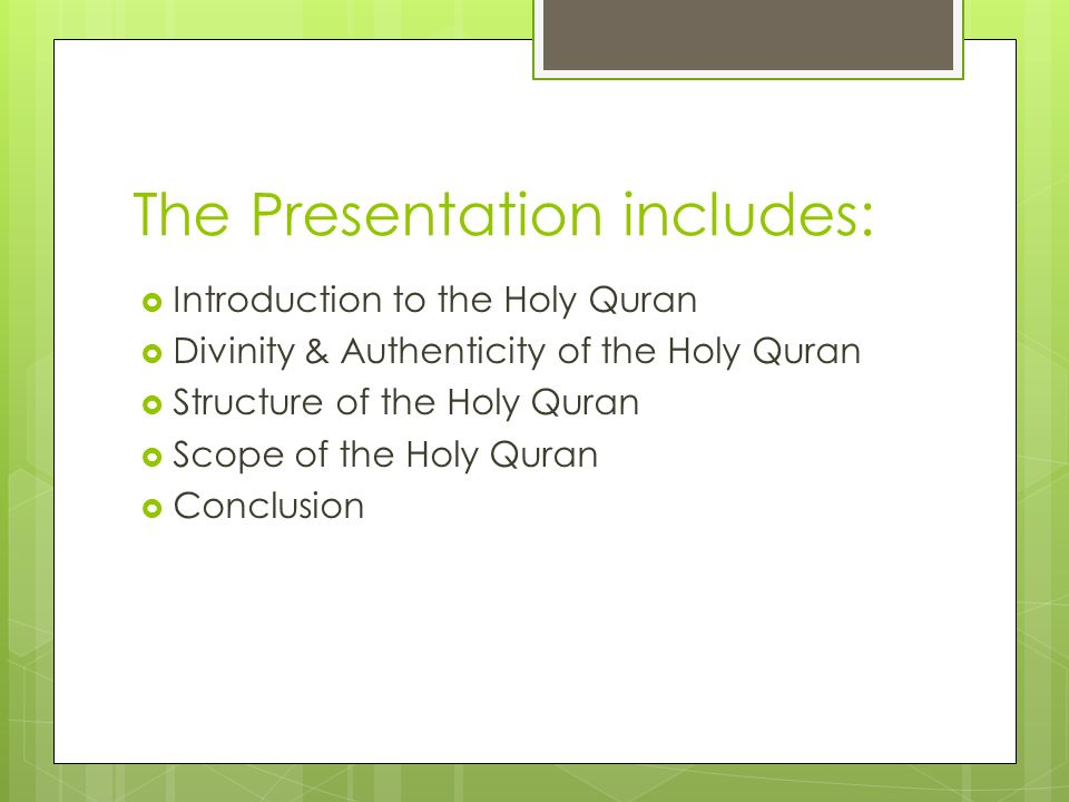 Scope of the Holy Quran It gives arguments to disprove false beliefs of all kinds, and answers all sorts of questions and objections raised about its teachings and about the Holy Prophet.