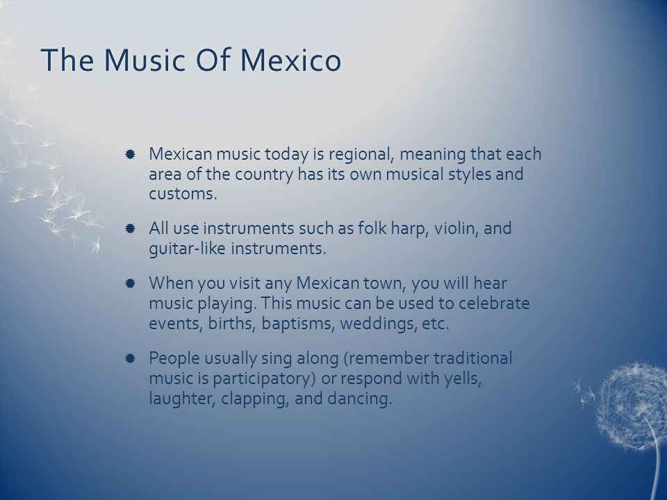 Music of MexicoMusic of Mexico What does this picture tell you.