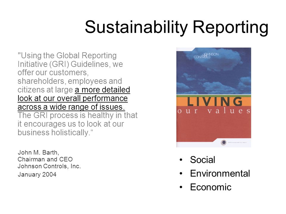 Sustainability Reporting Using the Global Reporting Initiative (GRI) Guidelines, we offer our customers, shareholders, employees and citizens at large a more detailed look at our overall performance across a wide range of issues.