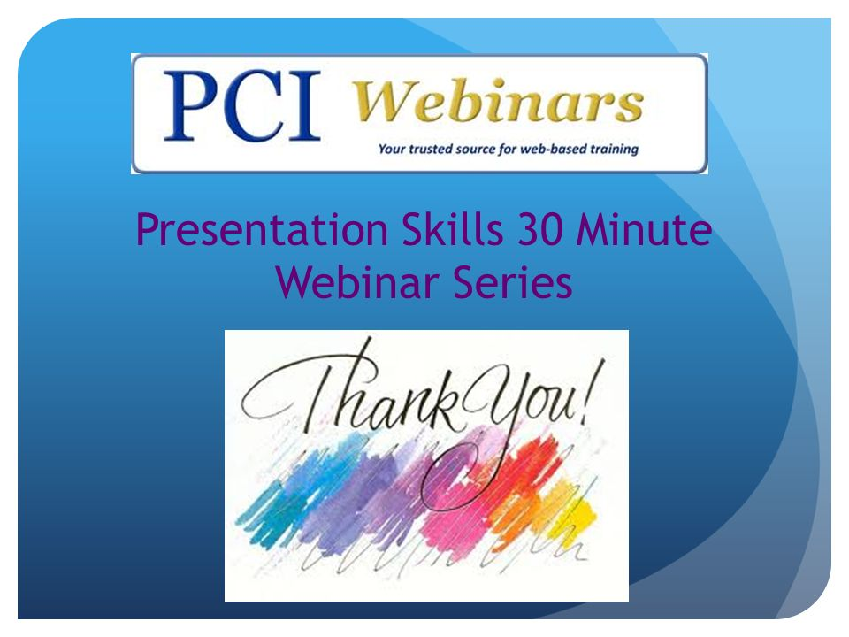 Presentation Skills 30 Minute Webinar Series