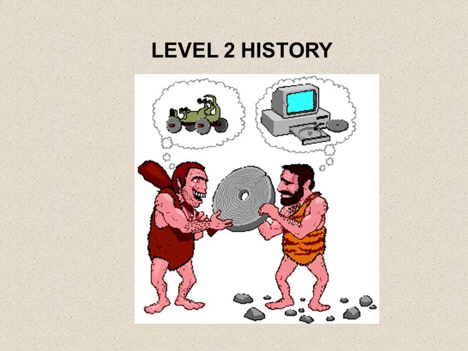 LEVEL 2 HISTORY