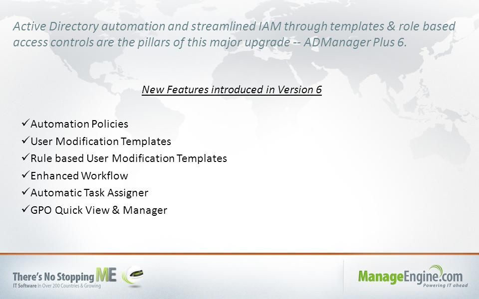 Active Directory automation and streamlined IAM through templates & role based access controls are the pillars of this major upgrade -- ADManager Plus