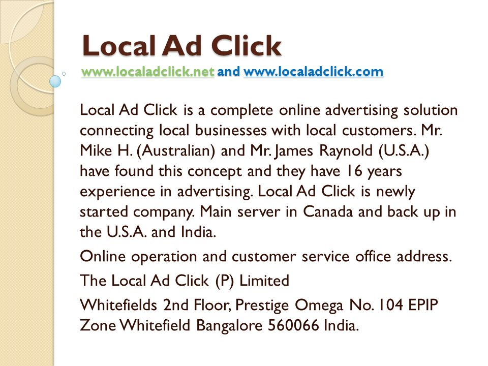 Local Ad Click www.localadclick.net and www.localadclick.com www.localadclick.net Local Ad Click is a complete online advertising solution connecting