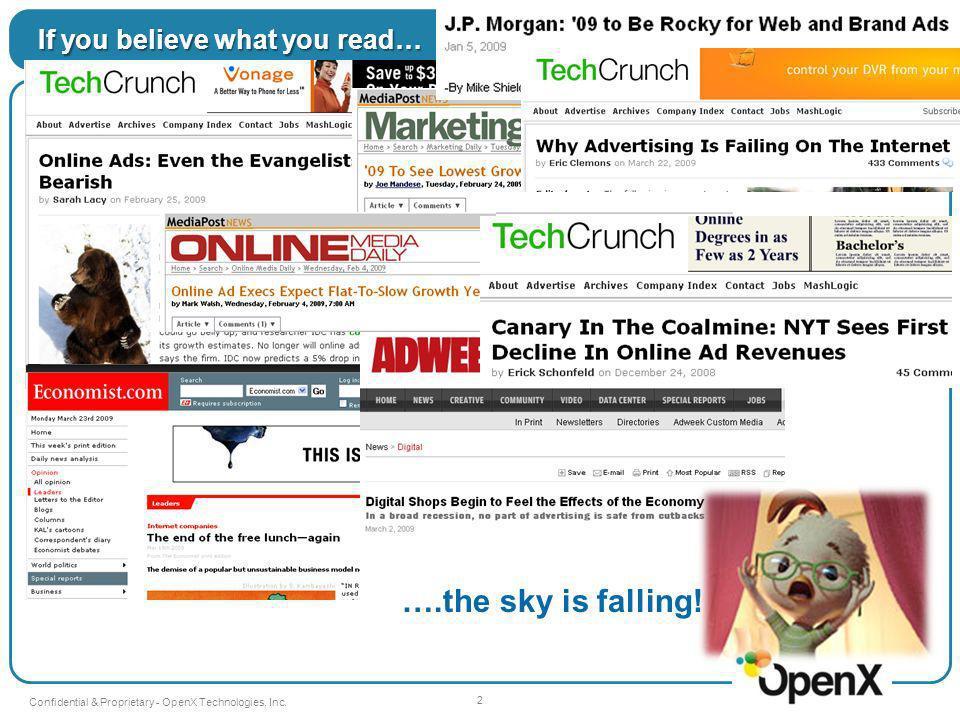 Keep the faith!!.13 Confidential & Proprietary - OpenX Technologies, Inc.