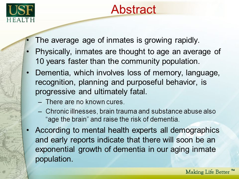 Abstract The average age of inmates is growing rapidly.