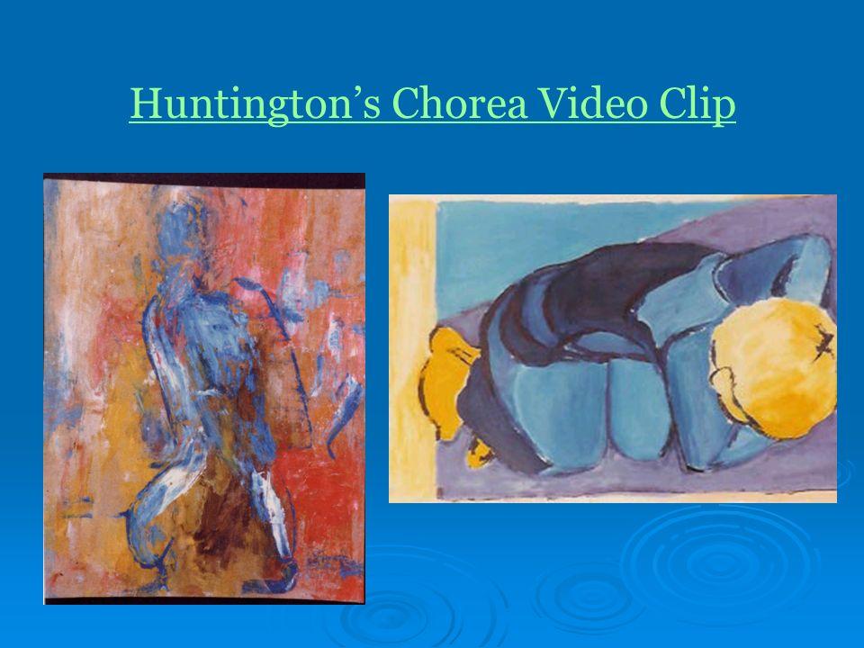 Huntingtons Chorea Video Clip