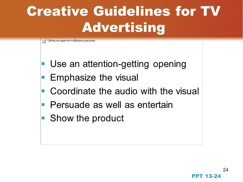 23 PPT The Creative Team in Television Advertising Creative Director (CD) Art Director (AD) Copywriter Account Executive (AE) Executive Producer Producer Agency Participants: Production Company Participants: Director Producer Production Manager Camera Department Art Department Editors