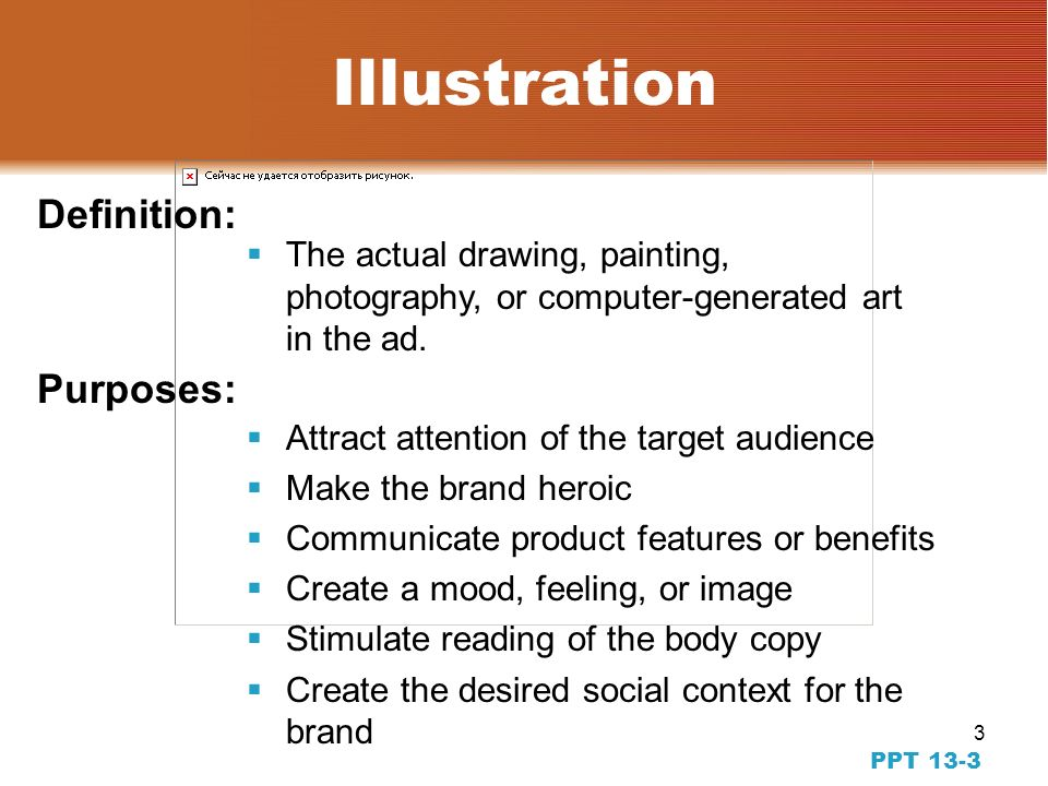2 PPT 13-22 Art Direction and Production The Evolution from Words to Pictures Improved technology Advantages of visuals over text Brand images are bui