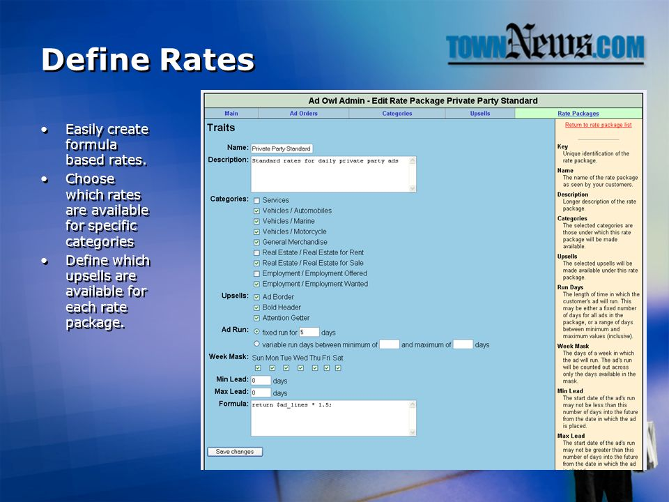 Define Rates Easily create formula based rates.