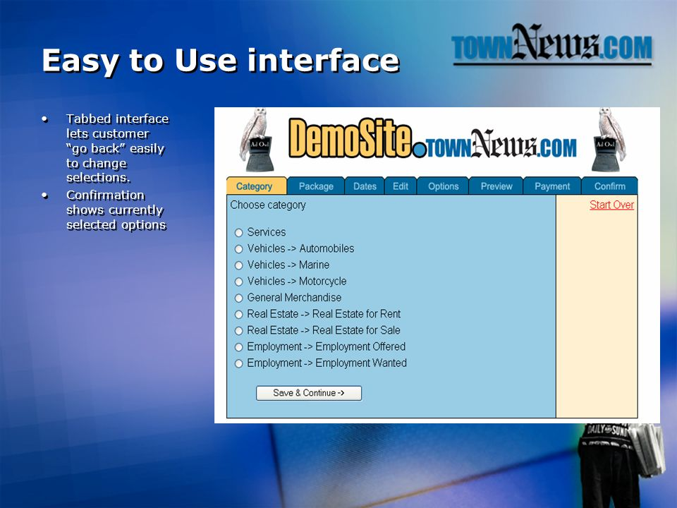 Easy to Use interface Tabbed interface lets customer go back easily to change selections.